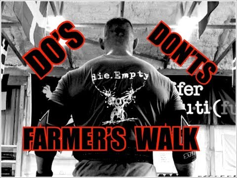Farmer's Walks DO's & DON'Ts - Build Grip, Traps, Calves, Core and More All At Once!