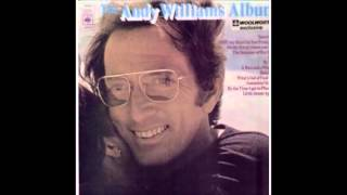 Andy Williams - The Andy Williams Album (Side Two) - 1972 - 33 RPM