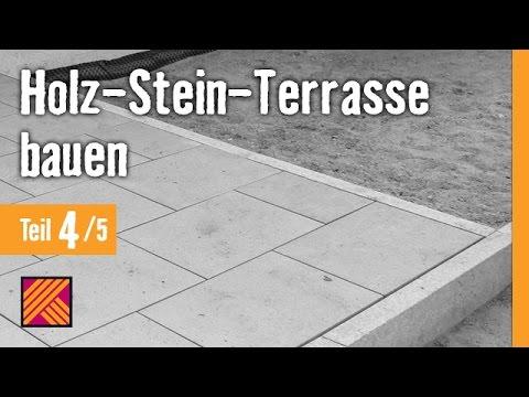 Version 2013 Holz-Stein-Terrasse bauen - Kapitel 4 : Granitplatten verlegen  