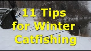 How to catch catfish in winter - 11 tips for winter catfishing