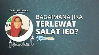TANYA USTAZ: Apa Hukum Jika Masbuk atau Terlewat Salat Idulfitri?