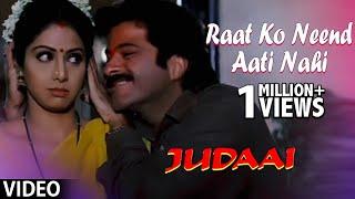 Raat Ko Neend Aati Nahin (Judaai) - YouTube