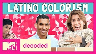 Colorism in the Latinx Community! Ft. Lee Chin | Decoded | MTV