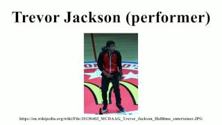 Trevor Jackson (performer)