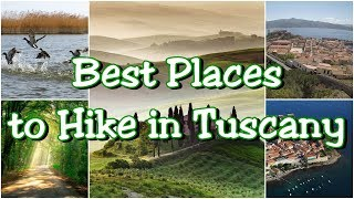 7 Best Places to Hike in Tuscany