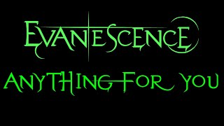 Evanescence - Anything For You Lyrics (Demo)
