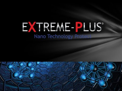 Preview video Extreme-Plus Nano Technology  Protect
