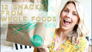12 SNACKS FROM WHOLE FOODS || favorite gluten free snacks
