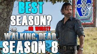 The Walking Dead Season 8 - The Best... or Worst Season Yet?