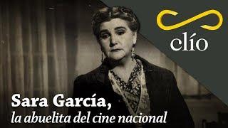 Sara García, La Abuelita Del Cine Nacional