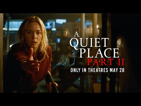 A Quiet Place Part II (Sneak Peek 'Final Trailer Tomorrow')
