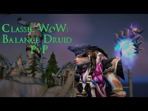 WoW Vanilla - Gearing Up Your Balance Druid 2: Getting Ready