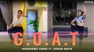 G.O.A.T | Dhanashree Verma Ft. Sargun Mehta | Diljit Dosanj  IMAGES, GIF, ANIMATED GIF, WALLPAPER, STICKER FOR WHATSAPP & FACEBOOK