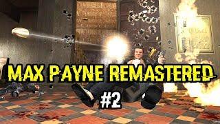 Max Payne Remastered (ESRGAN) Прохождение #2.