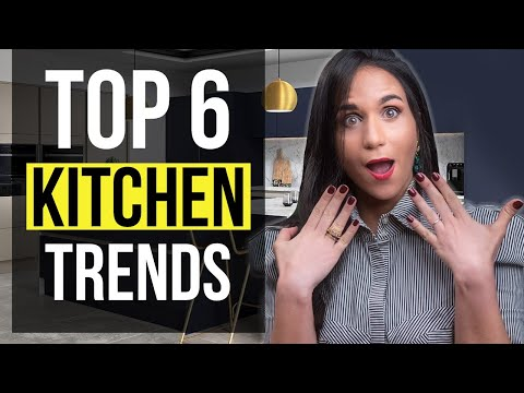 INTERIOR DESIGN TOP 6 KITCHEN TRENDS 2021 | Tips and Ideas for Home Decor