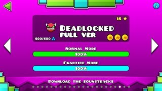 Geometry Dash - Deadlocked (FULL VER) All Coin / ♬ Partition