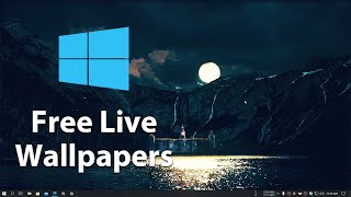 FREE Live Wallpapers For Windows PC
