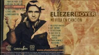 Eliezer Boyer | Alábale | Mi Vida en Canción