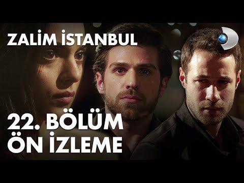 Zalim İstanbul 22. Bölüm ön izleme!