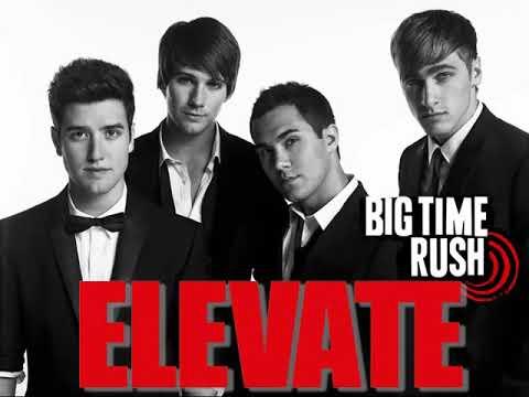 Big Time Rush - Elevate (Fan-Album2) [Full Album]