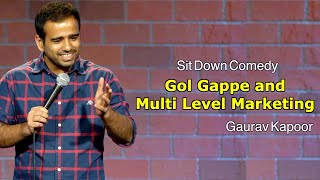 Gol Gappe and Multi Level Marketing | Stand Up Comedy | Gaurav Kapoor | Crowd Work - Download this Video in MP3, M4A, WEBM, MP4, 3GP