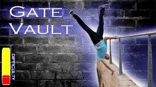 How to GATE VAULT - Parkour Tutorial