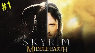 MIDDLE EARTH IN SKYRIM! Skyrim: Middle-Earth Mod #1