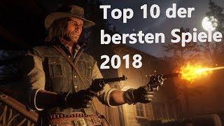 Besten Games 2018+Neues Intro und Outro+Meine Top 10 Games