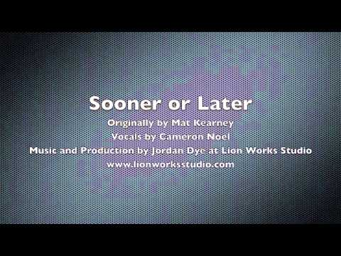 Mat Kearney - Sooner or Later -  Cameron Noel & Jordan Dye Cover