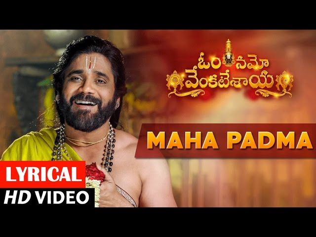 Maha Padma Sadmey Audio Song | Om Namo Venkatesaya Movie Audio Songs
