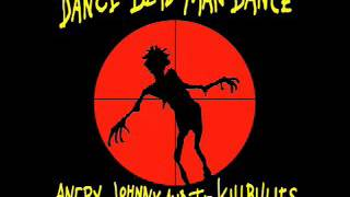 Angry Johnny And The Killbillies-Dance Of The Shufflers Part 4