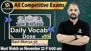 Daily The Hindu Vocab #99   22 November 2019   For All Competitive Exams   By Ravi Sir