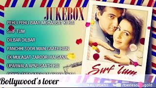 Sirf Tum All Mp3 Song Sanjay Kapoor , Sushmita Sen, Priya Gilla