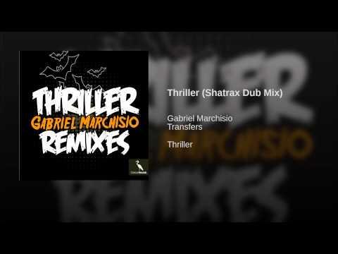 Thriller (Shatrax Dub Mix)