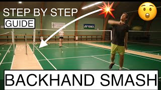 BADMINTON TECHNIQUE #58 - BACKHAND SMASH , BASIC TUTORIAL