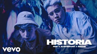 FMK, Rusherking - HISTORIA (Official Video)