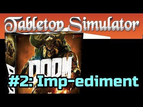 DOOM The Board Game #2 of 7: Imp-ediment