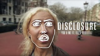 Disclosure & Eliza Doolittle - You & Me