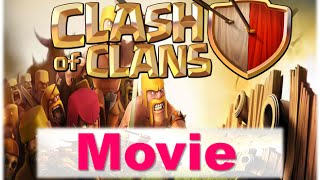 Clash Of Clans Movie  Full Clash Of Clans Animation