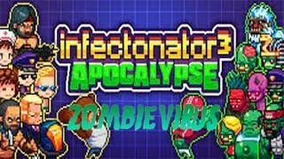 Infectonator 3 - Apocalypse Начинаем распространения вируса
