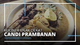 Rekomendasi 5 Kuliner Enak Dekat Candi Prambanan, Cobain Gurihnya Soto Becek Mbah Semar