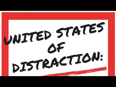 """United States of Distraction: Fighting The Fake News Invasion"" A Documentary Film"