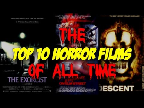 Top 10 Horror Films of All Time – Blood Splattered Cinema (Horror Movie Review)