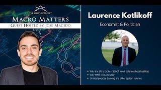 Macro Matters: Laurence Kotlikoff - America is Broke