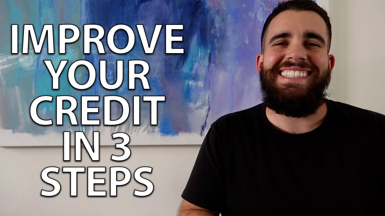 3 Tips for Improving Your Credit