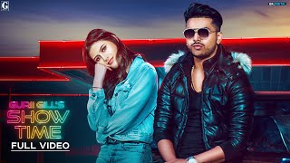SHOW TIME : GURI GILL ( Full Song ) Latest Punjabi Songs 2018   Geet MP3