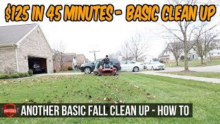 $125 In 45 Minutes, How To Do A Fall Leaf Clean Up #3, Bagging Leaves | Simple Basic Clean Up