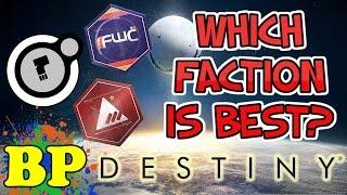 DESTINY | WHICH FACTION SHOULD YOU CHOOSE? | Vendor Weapon Reviews!