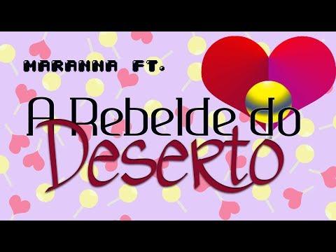 Maranna ft. A Rebelde do Deserto #lendonodeserto