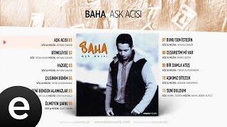 Aşk Acısı (Baha) Official Audio #aşkacısı #baha - Esen Müzik